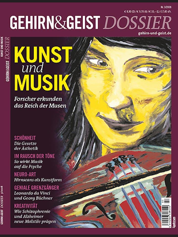 Gehirn&Geist Dossier 3/2008<br /> Kunst und Musik