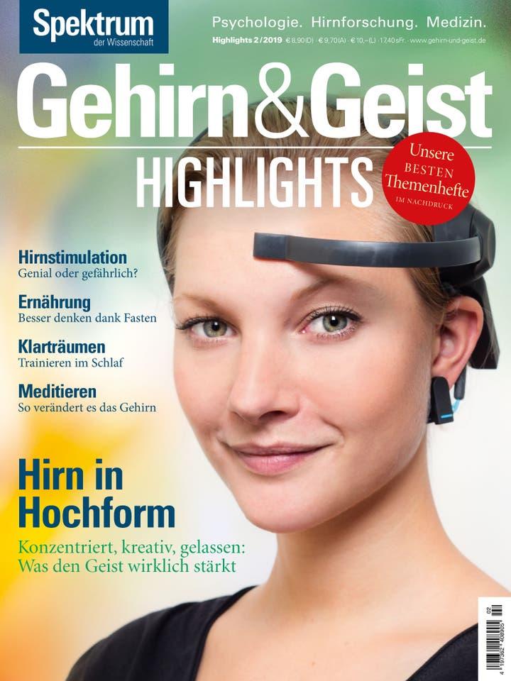 Gehirn&Geist Highlights 2/2019<br /> Hirn in Hochform
