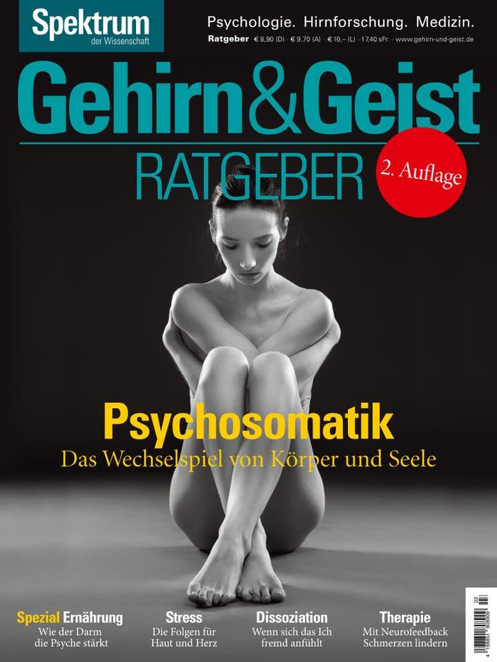 Gehirn&Geist Ratgeber 3/2016<br /> Psychosomatik