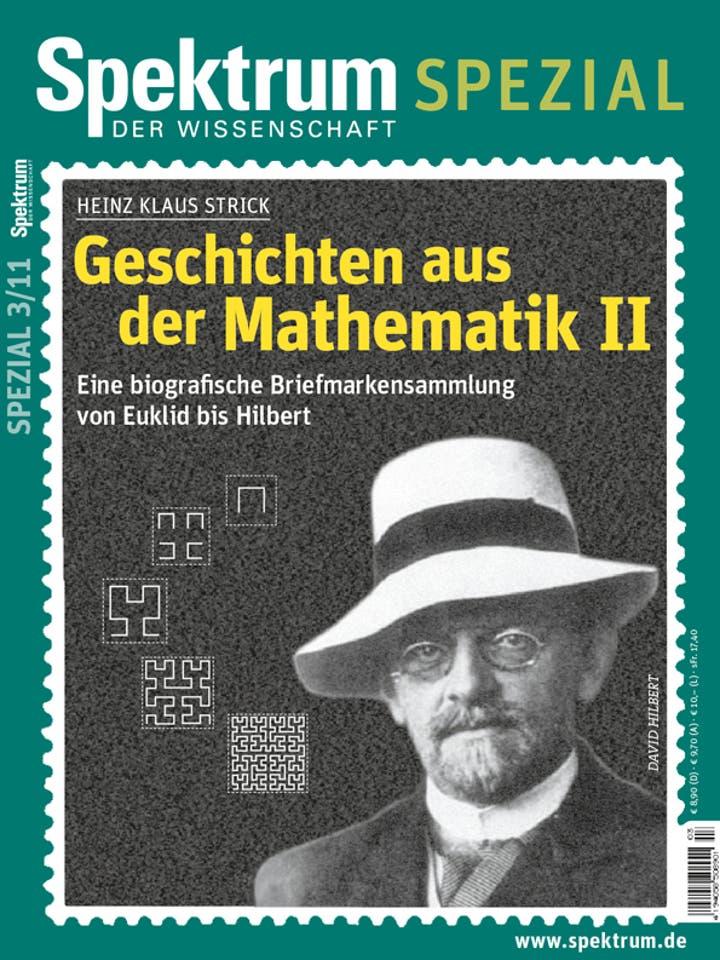 Spektrum der Wissenschaft Spezial 3/2011<br /> Geschichten aus der Mathematik II