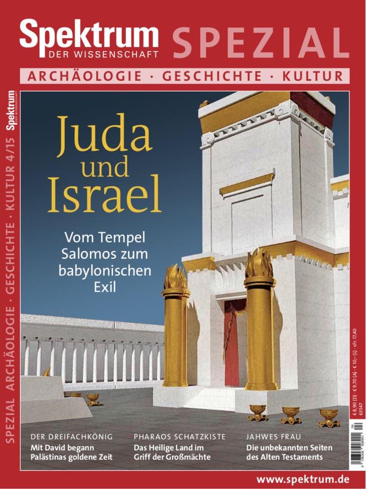 Spektrum der Wissenschaft Spezial Archäologie – Geschichte – Kultur 4/2015<br /> Israel und Juda