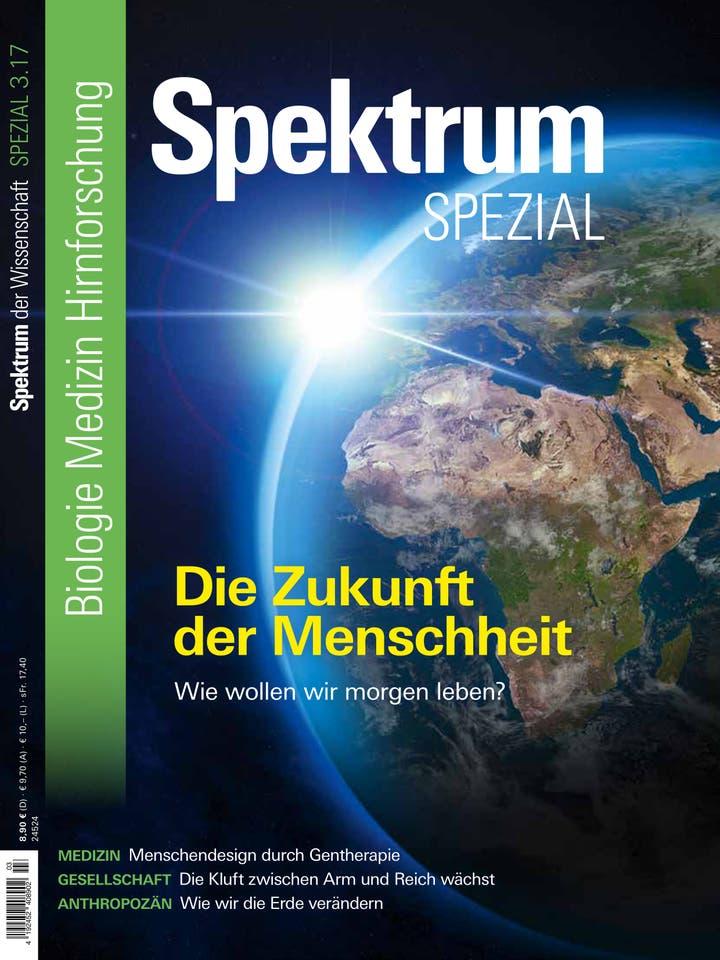 Spektrum der Wissenschaft Spezial Biologie – Medizin – Hirnforschung 3/2017<br /> Die Zukunft der Menschheit