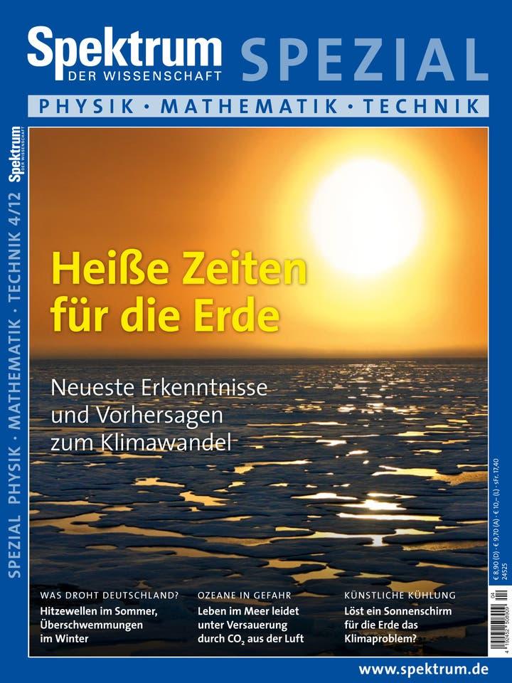 Spektrum der Wissenschaft Spezial Physik – Mathematik – Technik 4/2012<br /> Heiße Zeiten für die Erde