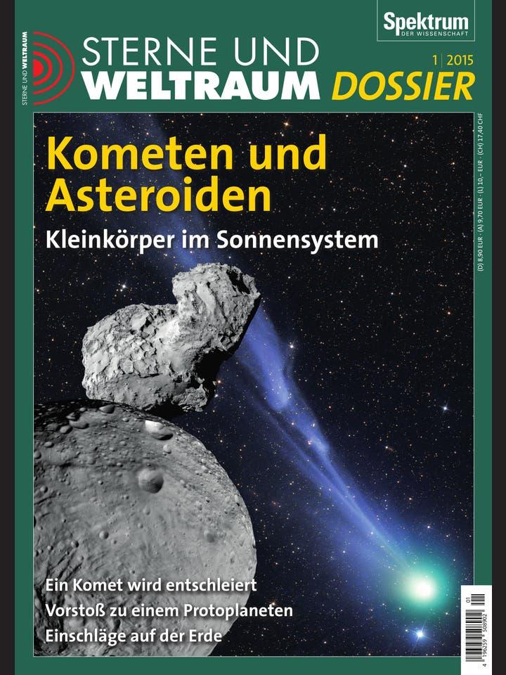 Sterne und Weltraum Dossier 1/2015<br /> Kometen und Asteroiden