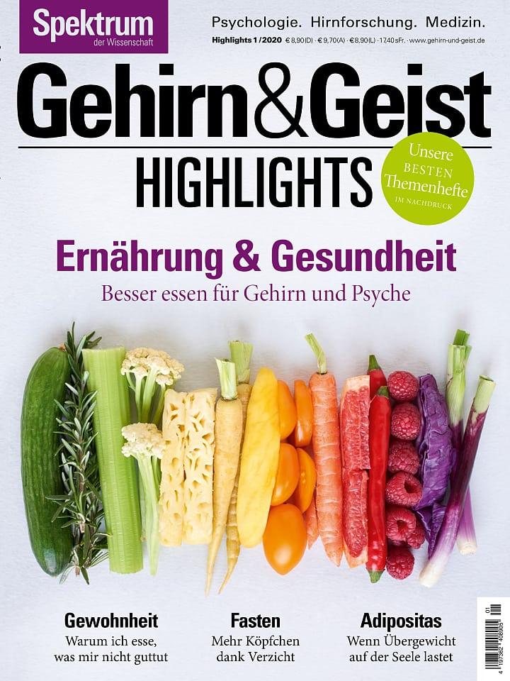 Heftcover Gehirn&Geist Highlights 1/2020 Ernährung & Gesundheit