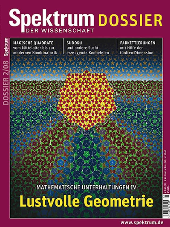 Heftcover Spektrum der Wissenschaft Dossier 2/2008 Lustvolle Geometrie