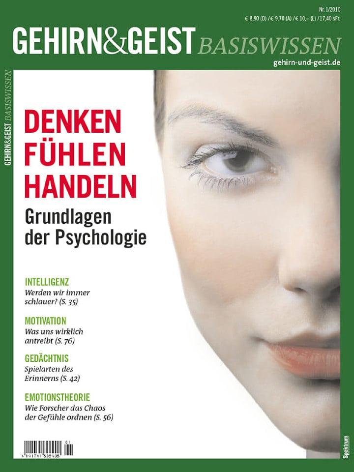 Heftcover Gehirn&Geist Basiswissen Teil 1 Denken, Fühlen, Handeln