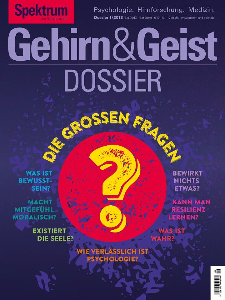 Heftcover Gehirn&Geist Dossier 1/2018 Die großen Fragen
