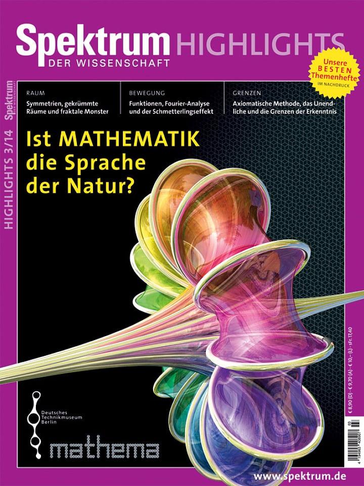 Heftcover Spektrum der Wissenschaft Highlights 3/2014  Ist Mathematik die Sprache der Natur?
