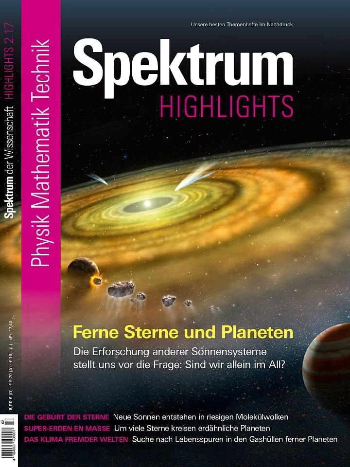 Heftcover Spektrum der Wissenschaft Highlights 2/2017 Ferne Sterne und Planeten