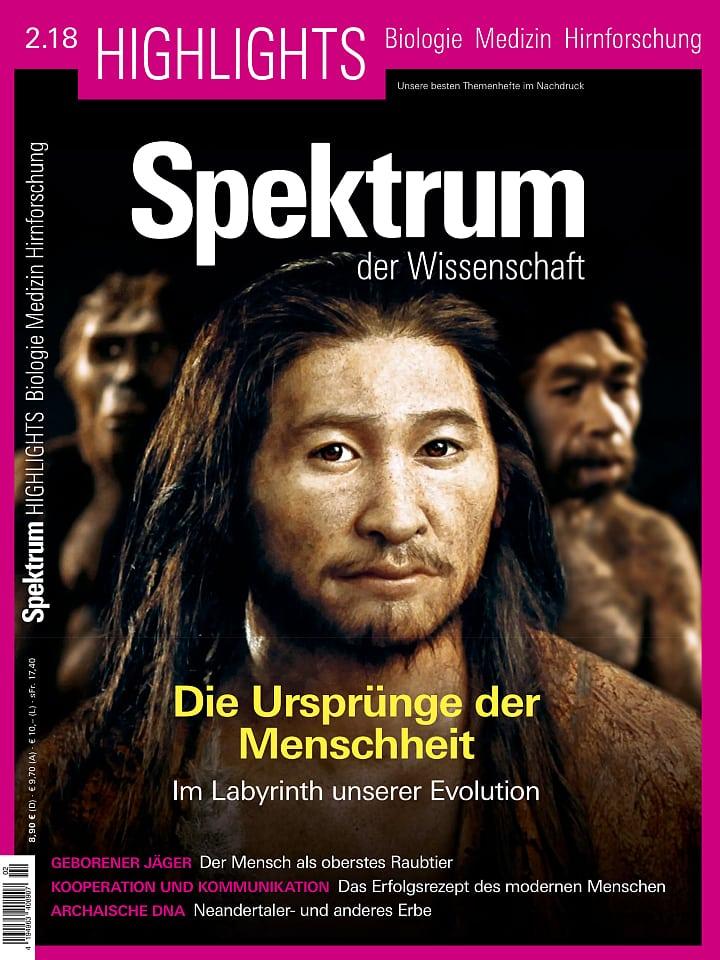 Heftcover Spektrum der Wissenschaft Highlights 2/2018 Die Ursprünge der Menschheit