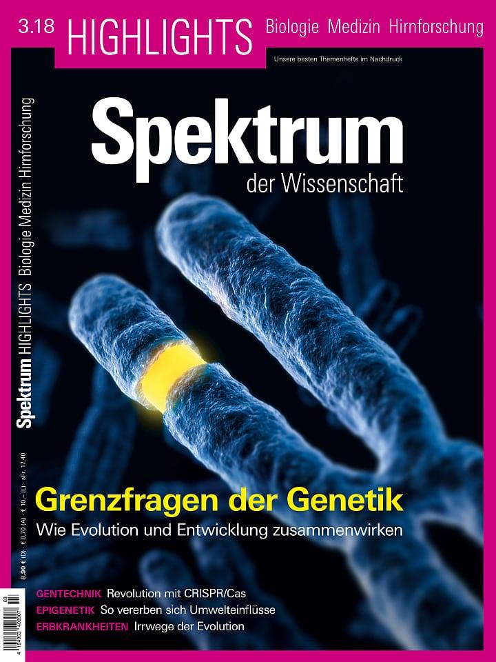 Heftcover Spektrum der Wissenschaft Highlights 3/2018 Grenzfragen der Genetik