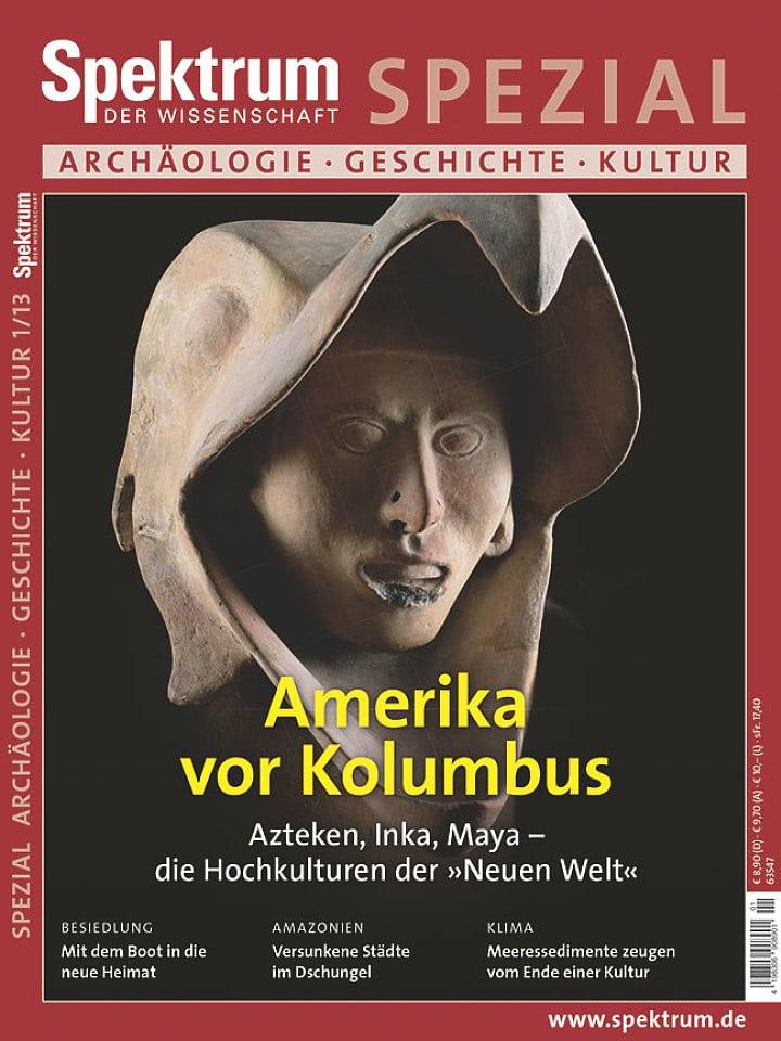 Heftcover Spektrum der Wissenschaft Spezial Archäologie – Geschichte – Kultur 1/2013 Amerika vor Kolumbus