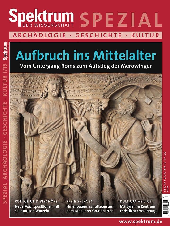 Spezial Archäologie - Geschichte - Kultur 1/2015