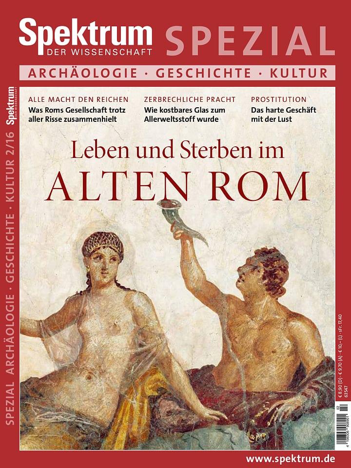 Heftcover Spektrum der Wissenschaft Spezial Archäologie – Geschichte – Kultur 2/2016 Leben und Sterben im alten Rom