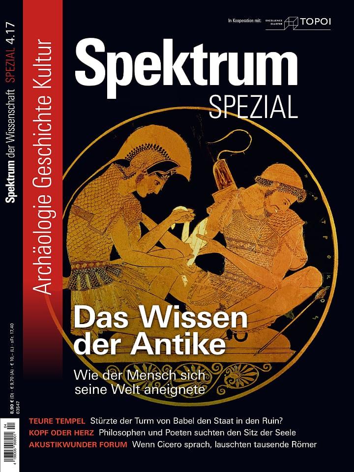 Heftcover Spektrum der Wissenschaft Spezial Archäologie – Geschichte – Kultur 4/2017 Das Wissen der Antike