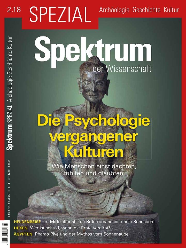 Heftcover Spektrum der Wissenschaft Spezial Archäologie – Geschichte – Kultur 2/2018 Die Psychologie vergangener Kulturen
