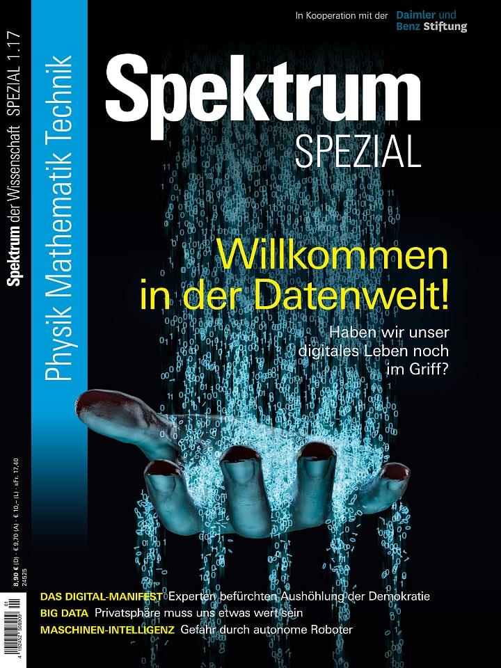 Heftcover Spektrum der Wissenschaft Spezial Physik – Mathematik – Technik 1/2017 Willkommen in der Datenwelt