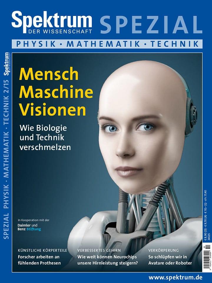Heftcover Spektrum der Wissenschaft Spezial Physik – Mathematik – Technik 2/2015 Mensch Maschine Visionen