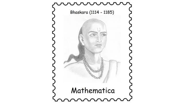 Bhaskara (1114 – 1185)