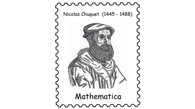 Nicolas Chuquet (1445 – 1488)