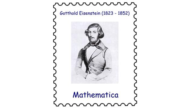 Gotthold Eisenstein (1823 – 1852)