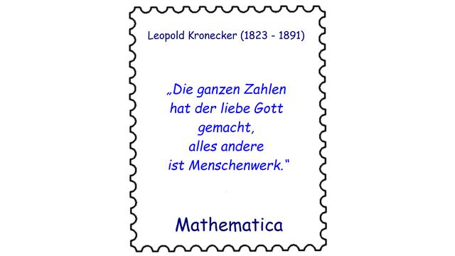 Leopold Kronecker (1823 – 1891)