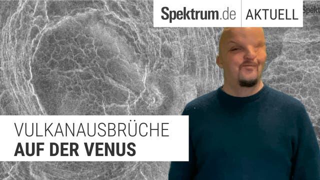 Was hat es auf sich mit den Vulkanen auf der Venus?