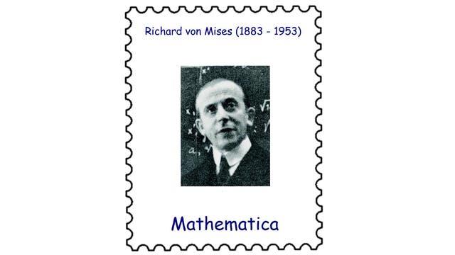 Richard von Mises (1883-1953)