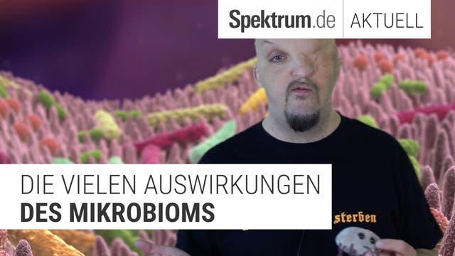 Wie beeinflusst uns unser Mikrobiom?