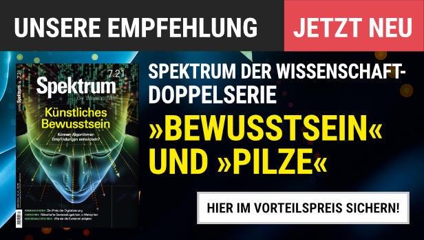 """Unsere Empfehlung: Spektrum der Wissenschaft Doppelserie """"Bewusstsein"""" und """"Pilze"""": Alle Artikel der Serie im Miniabo lesen"""