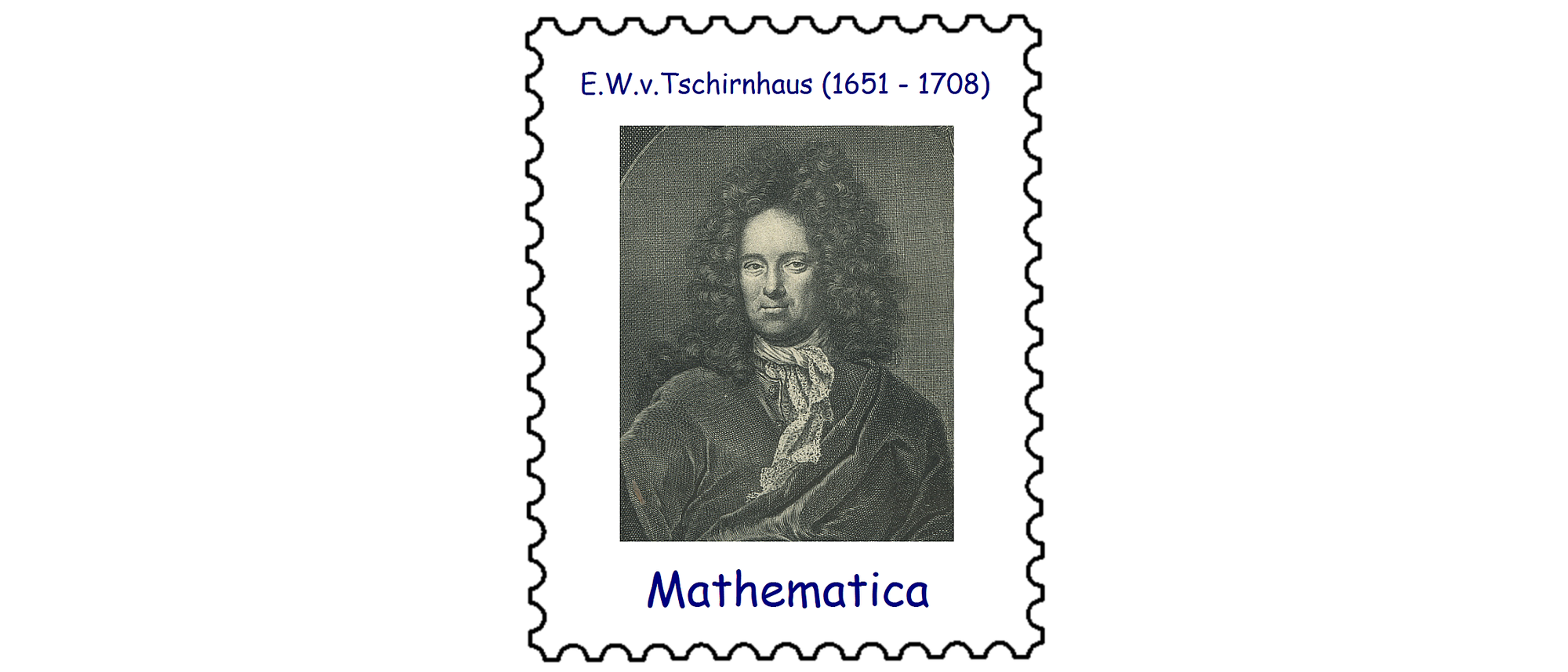 Ehrenfried Walter Graf von Tschirnhaus (1651–1708)