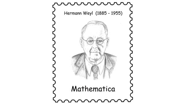Hermann Weyl (1885 – 1955)