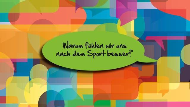 Warum fühlen wir uns nach dem Sport besser?