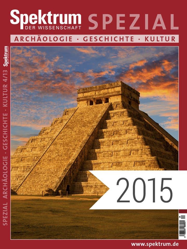 Spektrum der Wissenschaft Digitalpaket: Spezialreihe Archäologie-Geschichte-Kultur Jahrgang 2015