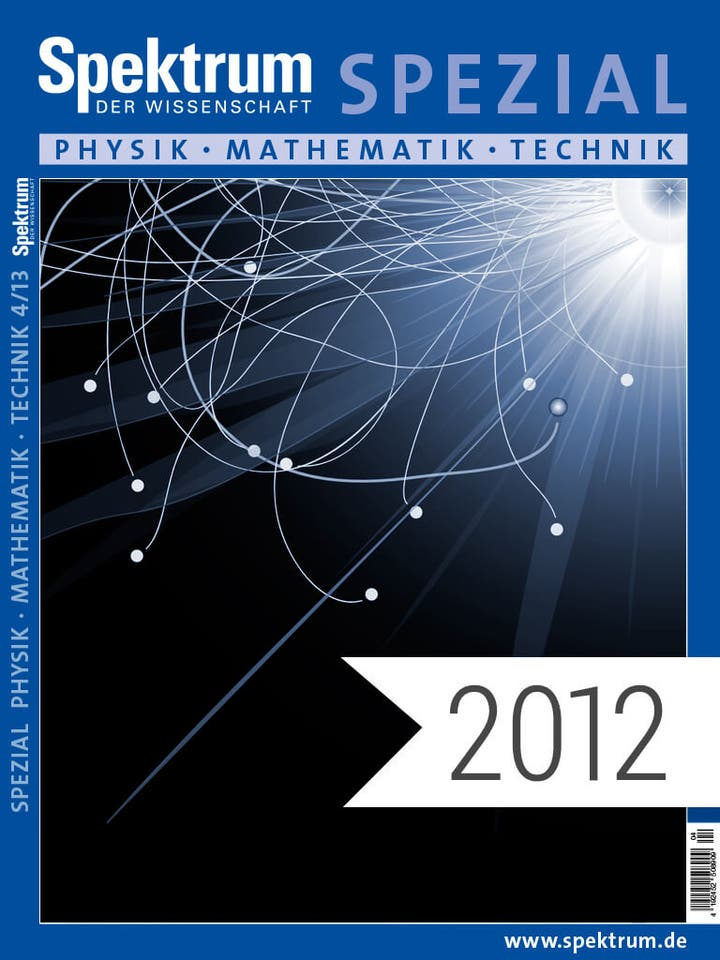 Spektrum der Wissenschaft Digitalpaket: Spezialreihe Physik-Mathematik-Technik Jahrgang 2012