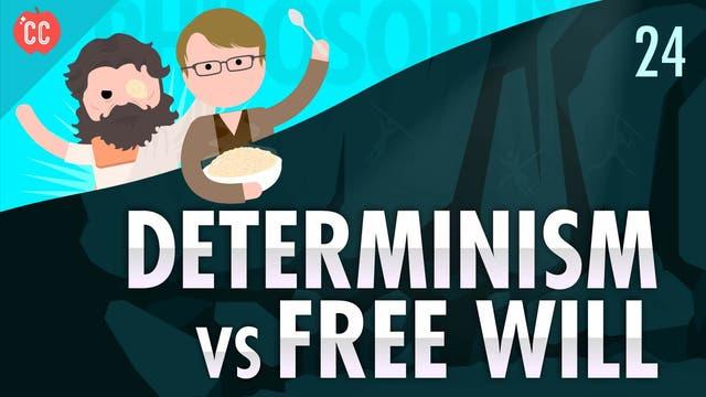 Determinismus oder freier Wille?