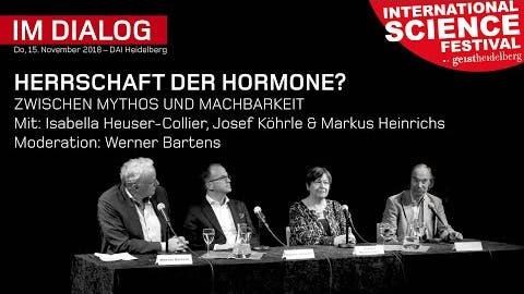 Herrschaft der Hormone? – Zwischen Mythos und Machbarkeit