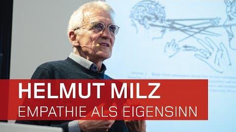 Helmut Milz spricht über Empathie und wie sie zu Stande kommt