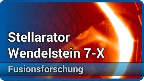 Fusionsforschung: Stellarator Wendelstein 7-X in Greifswald