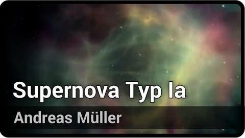 Supernova vom Typ Ia | Andreas Müller