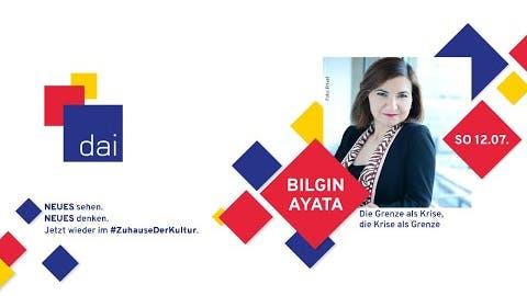 """Bilgin Ayata """"Die Grenze als Krise, die Krise als Grenze"""" - dai HOME"""