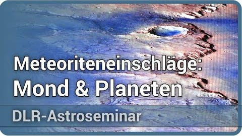 Verkraterung von Mond- und Planetenoberflächen • DLR-Astroseminar 2