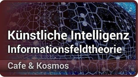 Künstliche Intelligenz kombiniert mit Informationsfeldtheorie