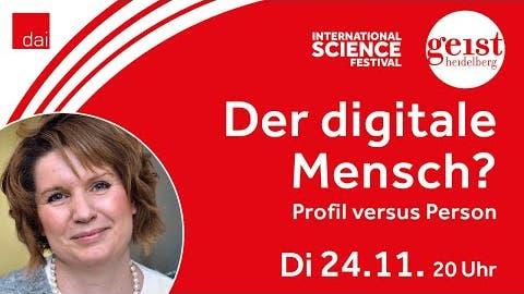 Der digitale Mensch? Profil vs. Person – Geist Heidelberg