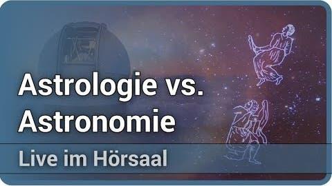 Von der Astrologie zur Astronomie • Sternzeichen • Tierkreiszeiche