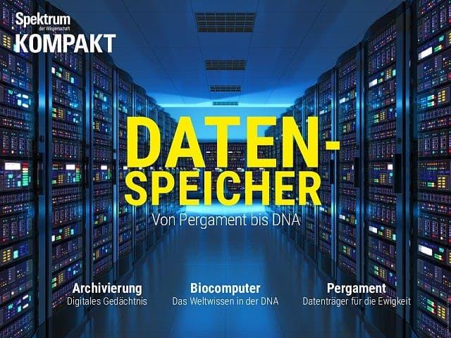 Spektrum Kompakt:  Datenspeicher – Von Pergament bis DNA