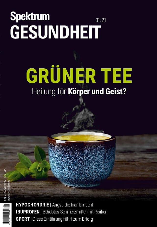 Spektrum Gesundheit:  Grüner Tee –Heilung für Körper und Geist?