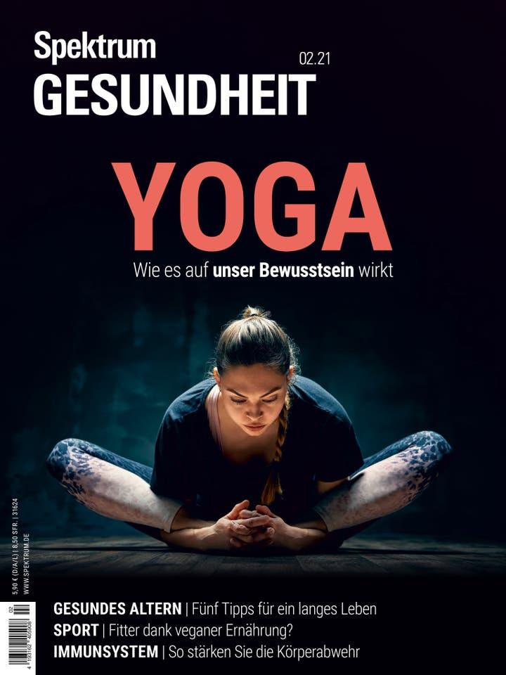 Yoga – wie es auf unser Bewusstsein wirkt