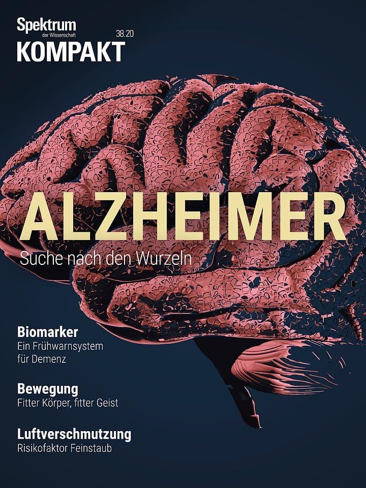 Spektrum Kompakt:  Alzheimer – Suche nach den Wurzeln